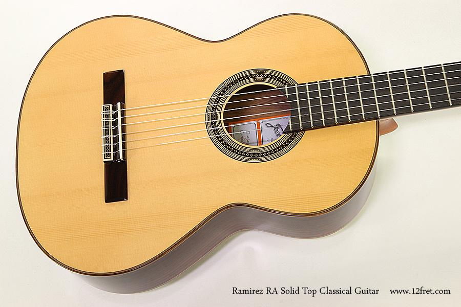 Ramirez RA Solid Top Classical Guitar Top View