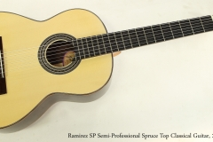 Ramirez SP Semi-Professional Spruce Top Classical Guitar, 2003  Full Front View