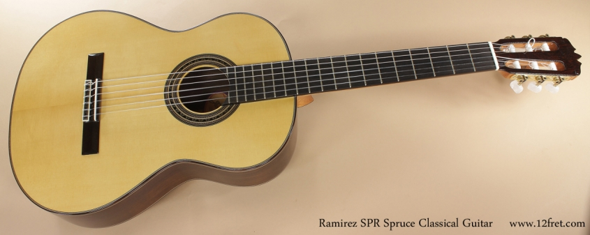 Ramirez SPR Classical Guitar Spruce full front view