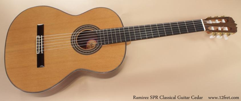 Ramirez SPR Classical Guitar Cedar full front view