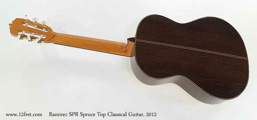 Ramirez SPR Spruce Top Classical Guitar, 2012 Full Rear View