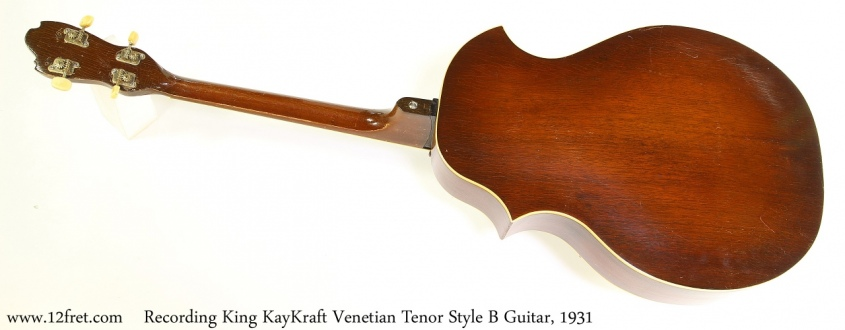 Recording King KayKraft Venetian Tenor Style B Guitar, 1931 Full Rear View
