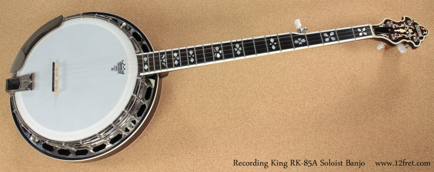 Recording King RK-85A Soloist Banjo full front view