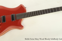 Relish Swiss Mary Wood Bloody Solidbody Guitar, 2018  Full Front View
