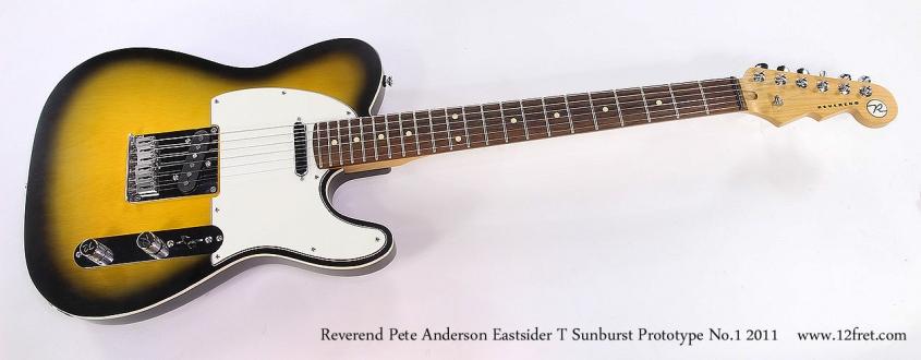 Reverend Pete Anderson Eastsider T Sunburst Prototype No.1 2011 Full Front View
