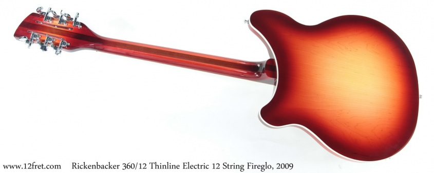 Rickenbacker 360/12 Thinline Electric 12 String Fireglo, 2009 Full Rear View