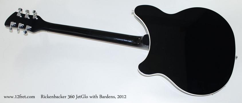 Rickenbacker 360 JetGlo with Bardens, 2012 Full Rear View