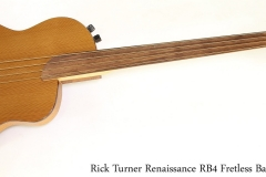 Rick Turner Renaissance RB4 Fretless Bass, 2000   Full Front View
