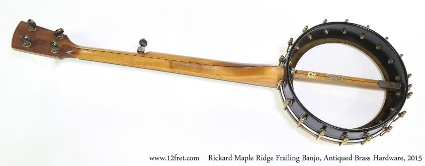 Rickard Maple Ridge Frailing Banjo, Antiqued Brass Hardware, 2015  Full Rear View