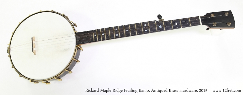 Rickard Maple Ridge Frailing Banjo, Antiqued Brass Hardware, 2015  Full Front View