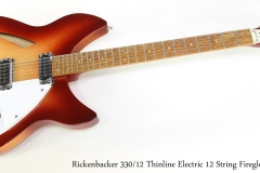 Rickenbacker 330/12 Thinline Electric 12 String Fireglo, 1987  Full Front View