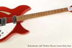 Rickenbacker 330 Thinline Electric Guitar Ruby Red, 2014 Full Front View