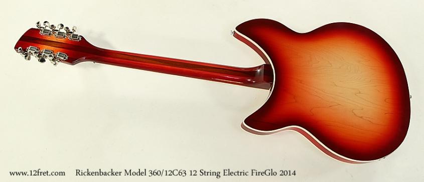 Rickenbacker Model 360/12C63 12 String Electric FireGlo 2014 Full Rear View