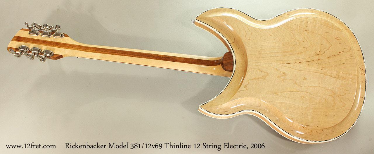 Rickenbacker Model 381/12v69 Thinline 12 String Electric, 2006 Full Rear View