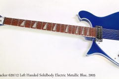 Rickenbacker 620/12 Left Handed Solidbody Electric Metallic Blue, 2005  Full Front View