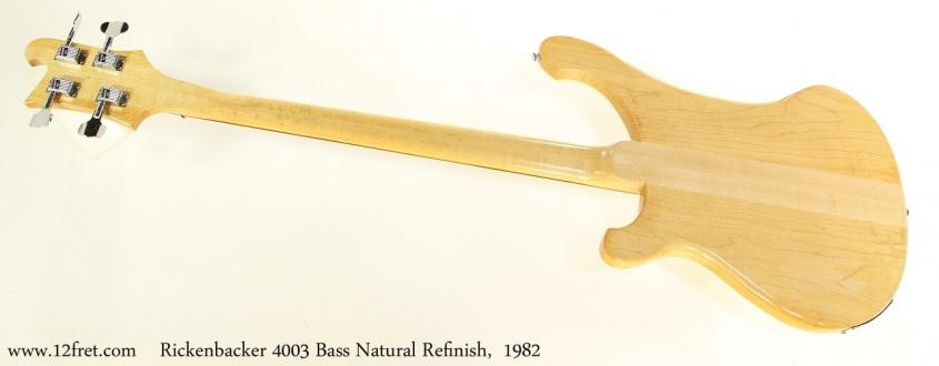Rickenbacker 4003 Bass Natural Refinish,  1982 Full Rear View