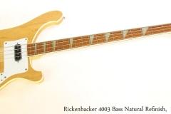 Rickenbacker 4003 Bass Natural Refinish,  1982 Full Front View