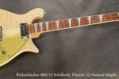 Rickenbacker 660/12 Solidbody Electric 12 Natural Maple, 2009 Full Front View