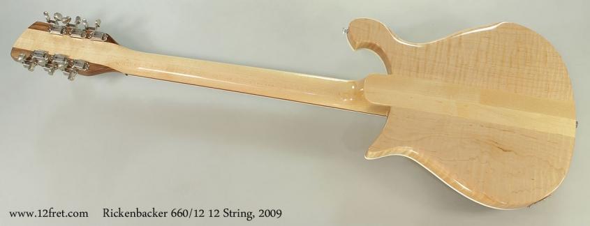 Rickenbacker 660/12 12 String, 2009 Full Rear View