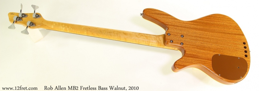Rob Allen MB2 Fretless Bass Walnut, 2010 Full Rear View