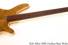 Rob Allen MB2 Fretless Bass Walnut, 2010 Full Front View