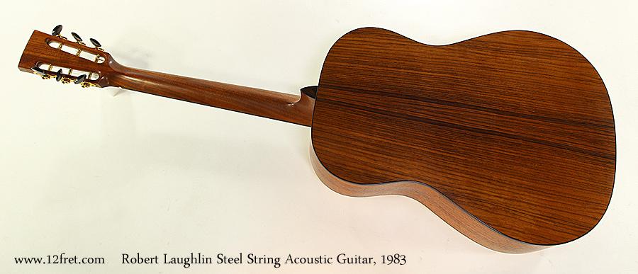 Robert Laughlin Steel String Acoustic Guitar, 1983 Full Rear View