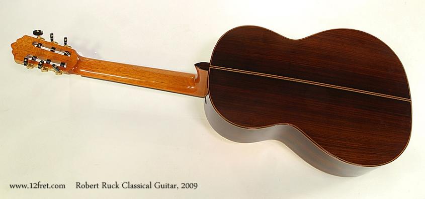 Robert Ruck Classical Guitar, 2009 Full Rear View