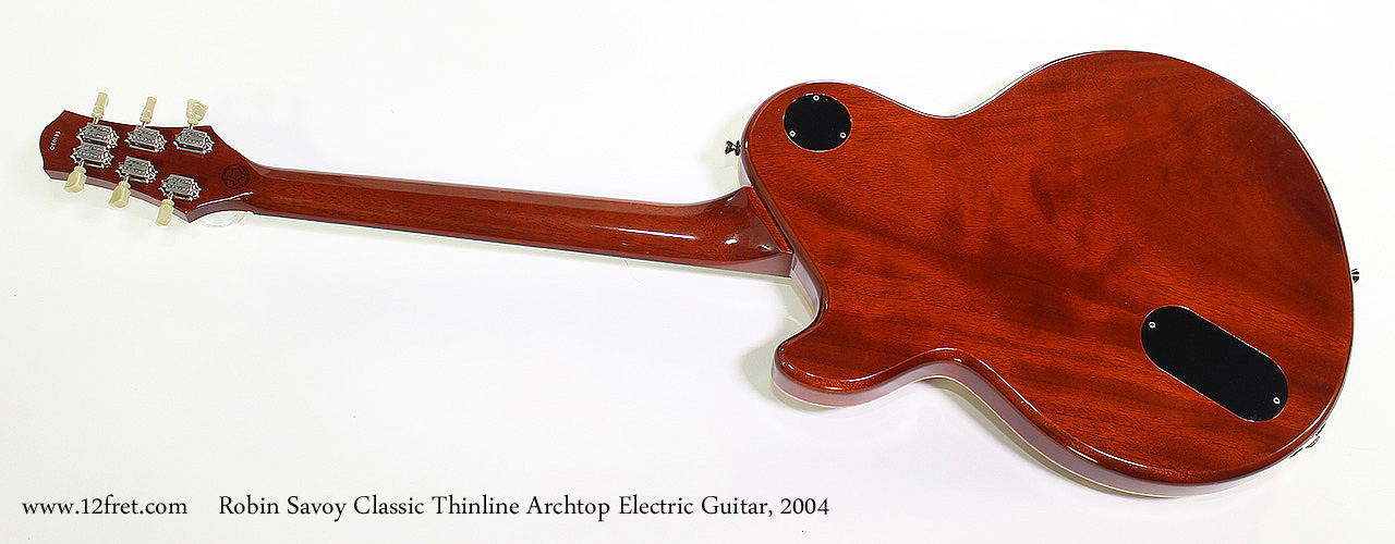 Robin Savoy Classic Thinline Archtop Electric Guitar, 2004 Full Rear View