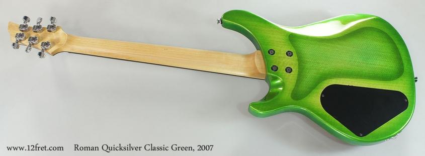 Roman Quicksilver Classic Green, 2007 Full Rear View
