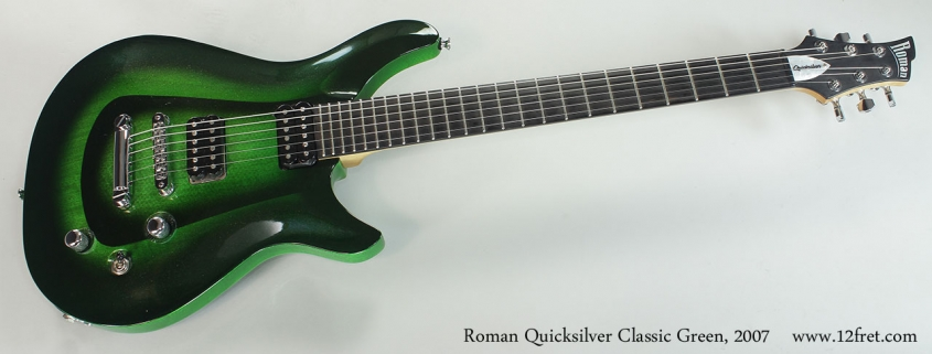 Roman Quicksilver Classic Green, 2007 Full Front View