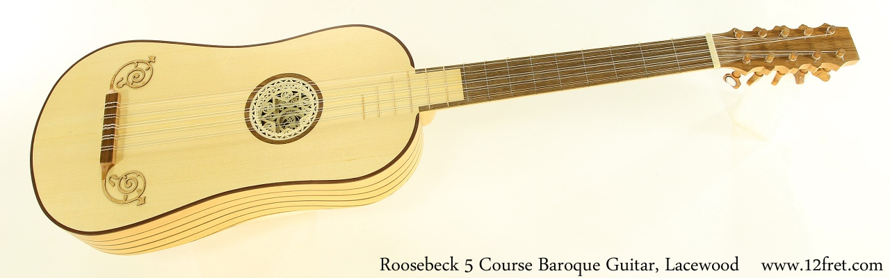 Roosebeck 5 Course Baroque Guitar, Lacewood Full Front View