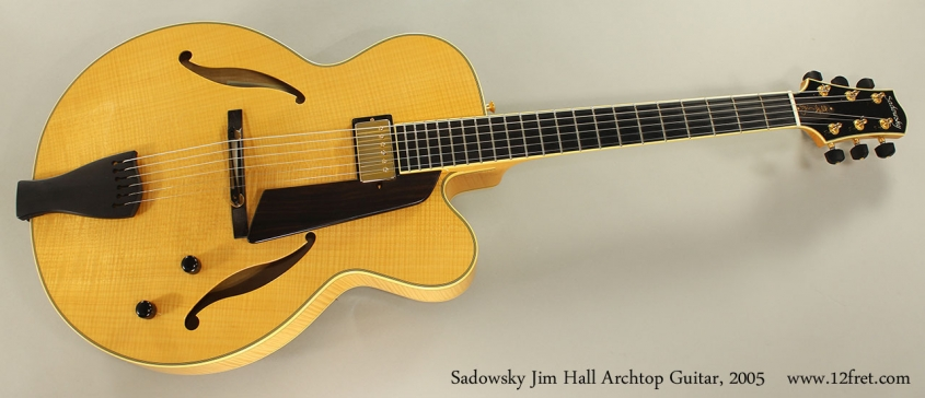 Sadowsky Jim Hall Archtop Guitar, 2005 Full Front View