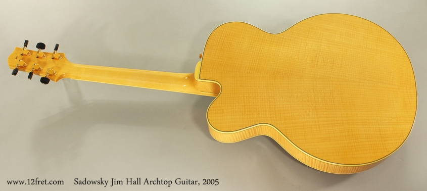 Sadowsky Jim Hall Archtop Guitar, 2005 Full Rear View