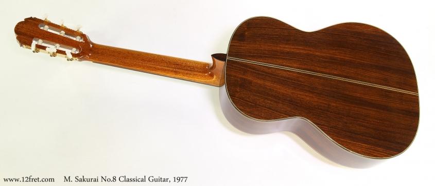 M. Sakurai No.8 Classical Guitar, 1977  Full Rear View