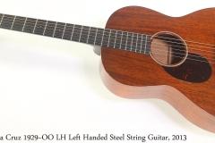 Santa Cruz 1929~OO LH Left Handed Steel String Guitar, 2013 Full Front View