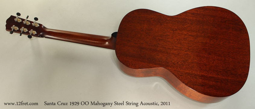 Santa Cruz 1929 OO Mahogany Steel String Acoustic, 2011 Full Rear View