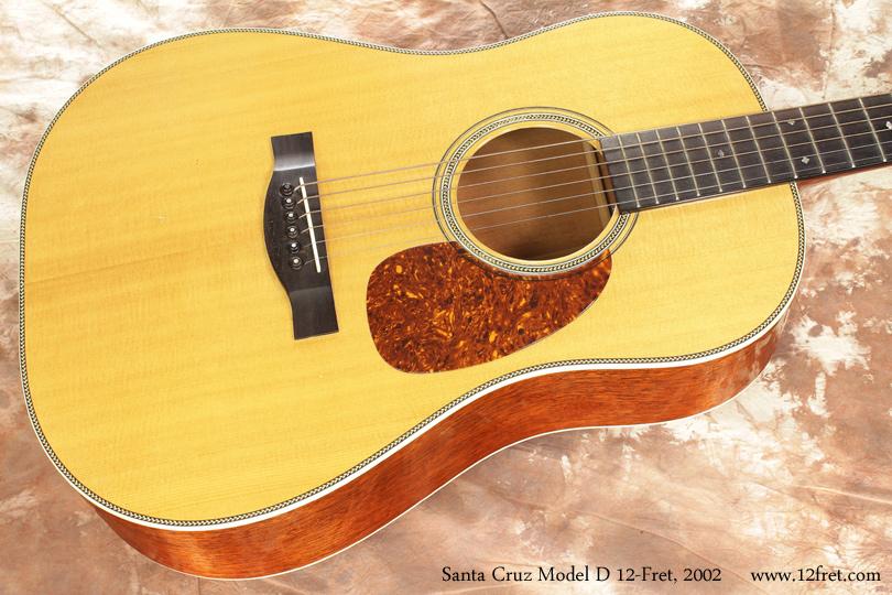 Santa Cruz Model D 12 Fret 2002 top