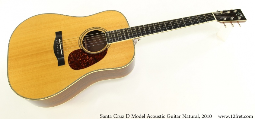 Santa Cruz D Model Acoustic Guitar Natural, 2010 Full Front View