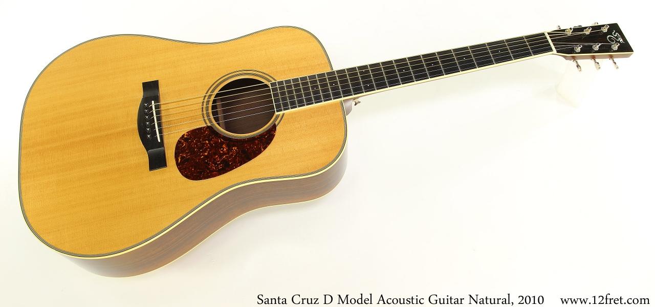 Santa Cruz D Model Acoustic Guitar Natural, 2010 Full Front View