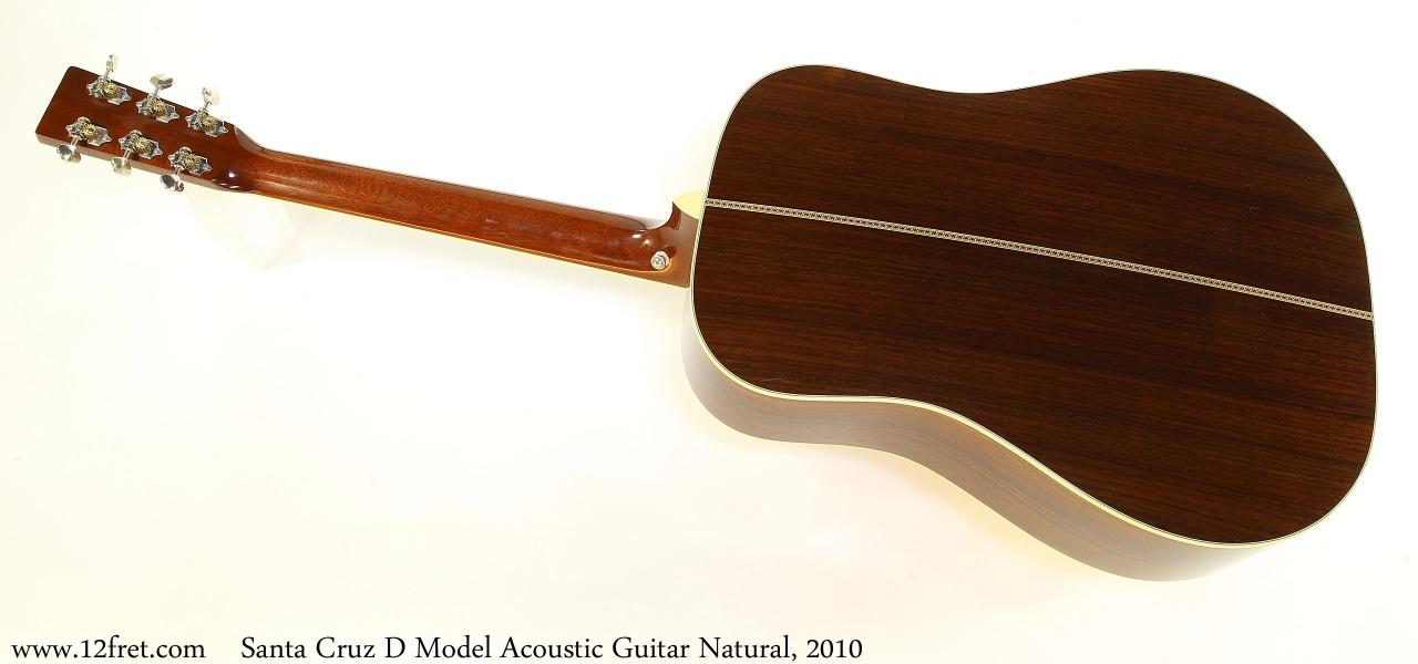 Santa Cruz D Model Acoustic Guitar Natural, 2010 Full Rear View