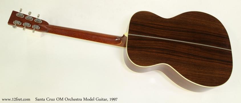 Santa Cruz OM Orchestra Model Guitar, 1997  Full Rear View