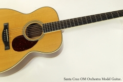 Santa Cruz OM Orchestra Model Guitar, 1997  Full Front View
