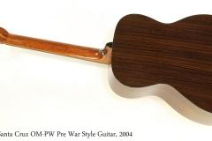 Santa Cruz OM-PW Pre War Style Guitar, 2004   Full Rear View