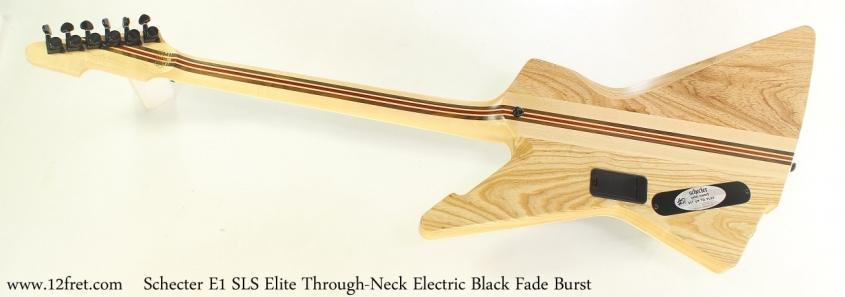 Schecter E1 SLS Elite Through-Neck Electric Black Fade Burst Full Rear View