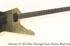 Schecter E1 SLS Elite Through-Neck Electric Black Fade Burst Full Front View