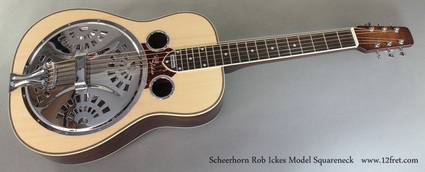 Scheerhorn Rob Ickes Model Squareneck Resophonic Guitar full front view