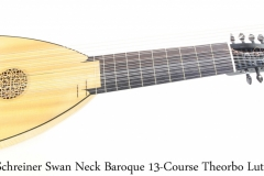 Schreiner Swan Neck Baroque 13-Course Theorbo Lute, 1996 Full Front View