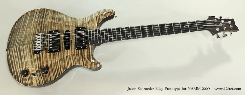 Jason Schroeder Edge Prototype for NAMM 2009 Full Front View