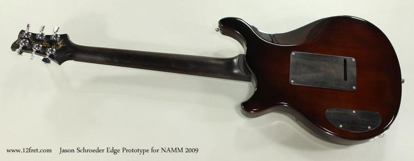 Jason Schroeder Edge Prototype for NAMM 2009 Full Rear View