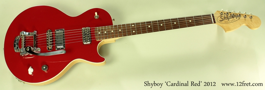 Shyboy Cardinal Red 2012 full front